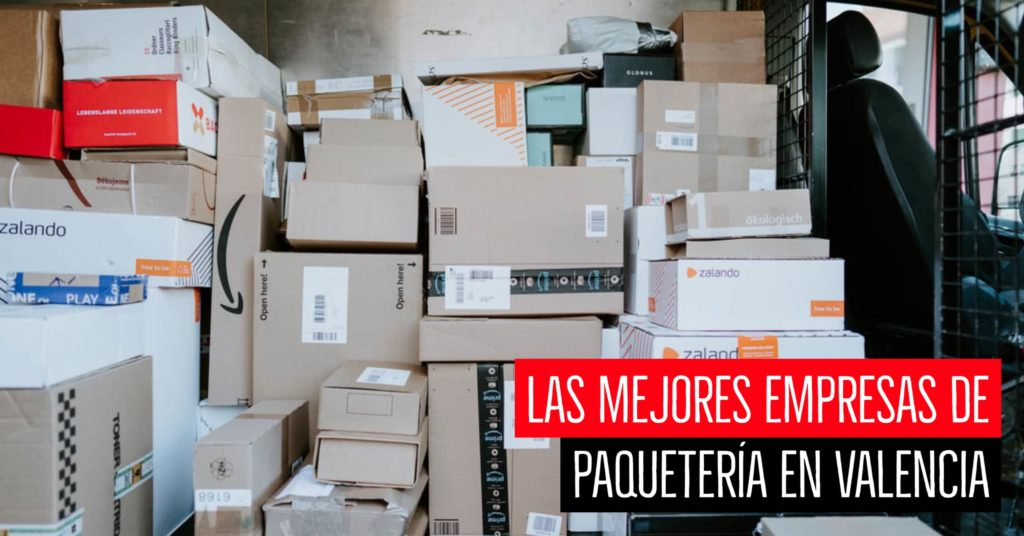 Las mejores empresas de paquetería en Valencia